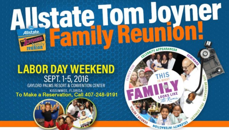 ORLANDO (FNN NEWS) - Annual Allstate Tom Joyner Family Reunion returns to Gaylord Palms Resort & Convention Center Sept. 1-5, 2016.