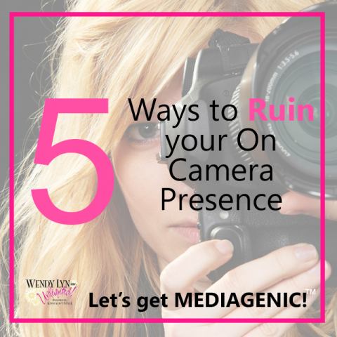Wendy on Wednesday column: 5 ways to ruin your on-camera image. Image by Wendy Lyn Phillips.