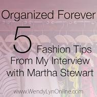 Image strategist Wendy Lyn Phillips interviews Martha Stewart, the Queen of Organization.