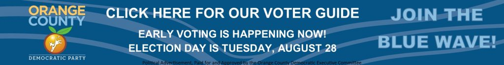 Orange County Democratic Party Voter Guide