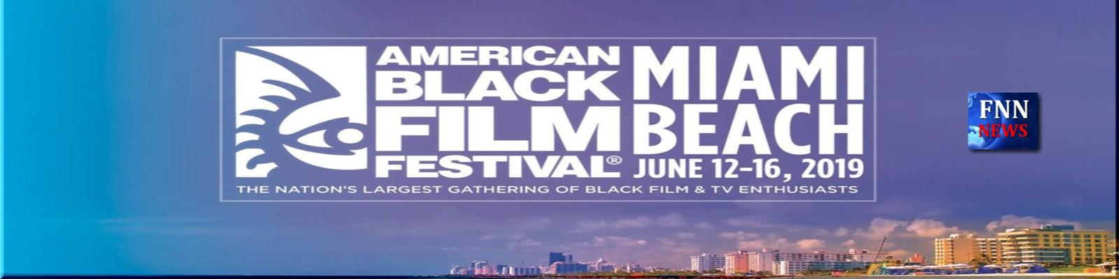 American Black Film Festival, FNN NEWS, Florida National News, Miami Beach
